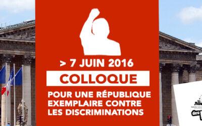 Colloque «pour une République exemplaire contre les discriminations»  – 7 juin 2015